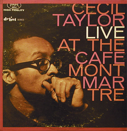 cecil taylor cafe montmartre